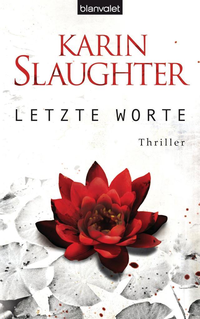 Letzte Worte als eBook von Karin Slaughter