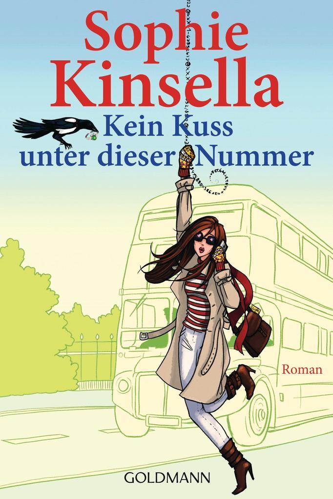 Kein Kuss unter dieser Nummer als eBook von Sophie Kinsella