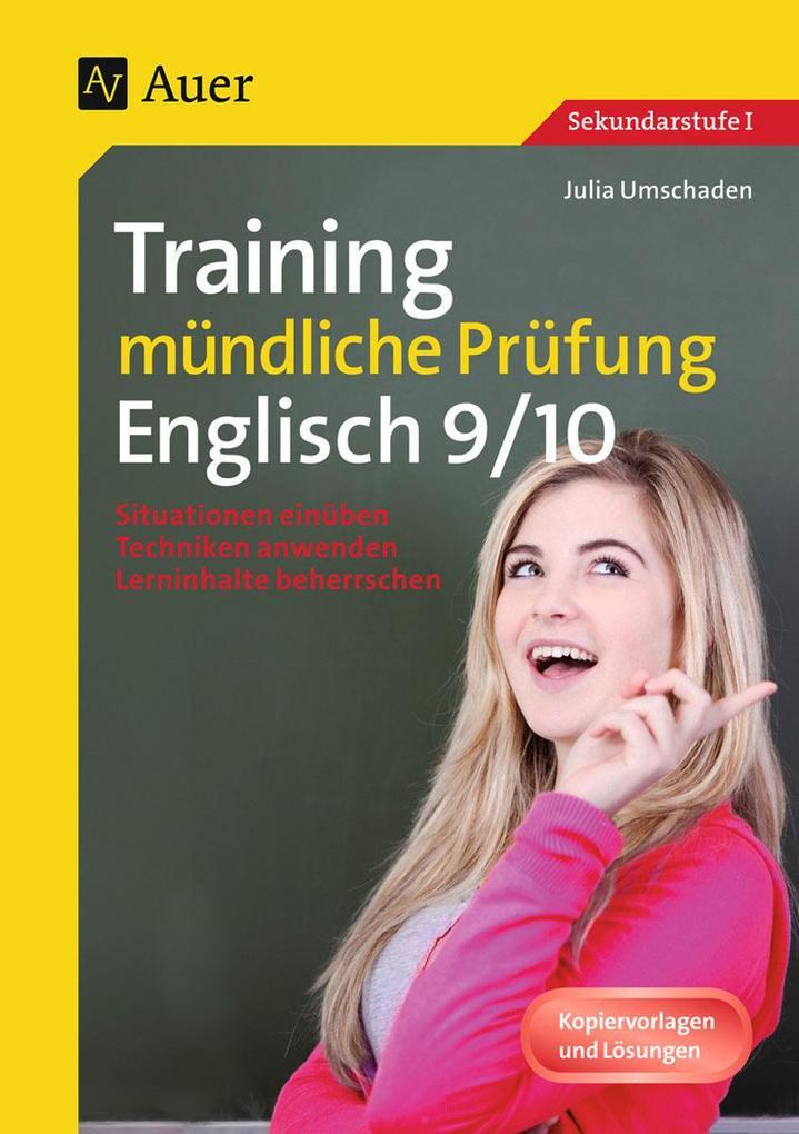 Training mündliche Prüfung Englisch, Klasse 9-10 als Buch von Julia Umschaden