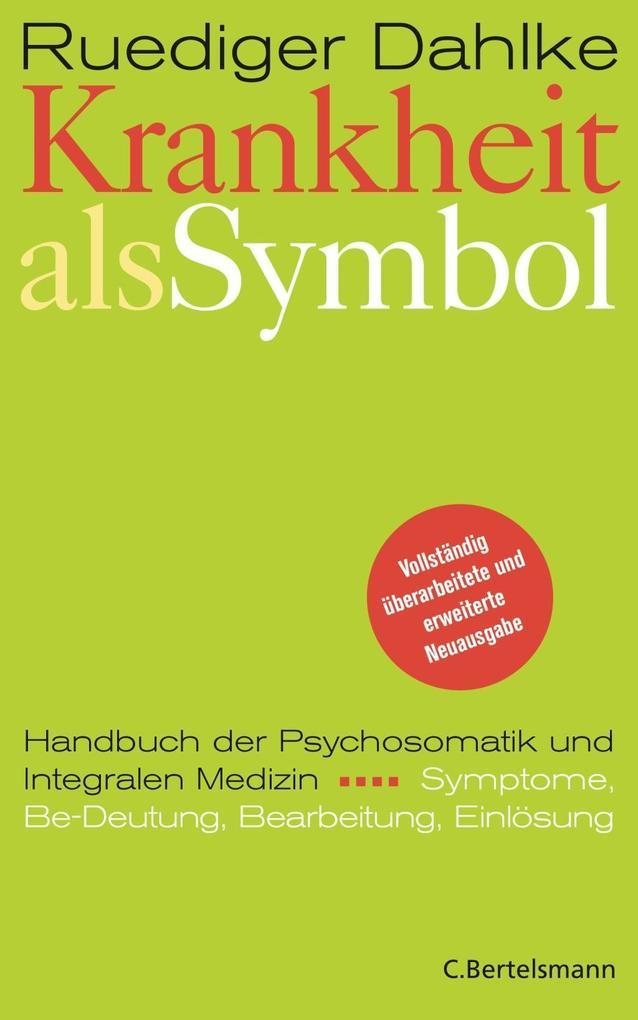 Krankheit als Symbol als Buch von Ruediger Dahlke
