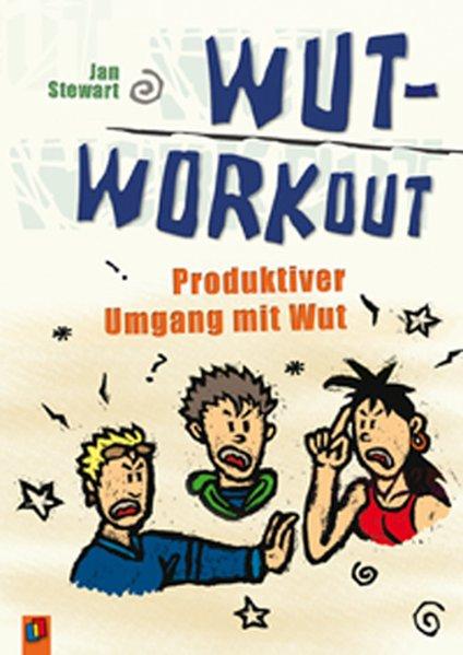 Wut-Workout als Buch von Jan Stewart