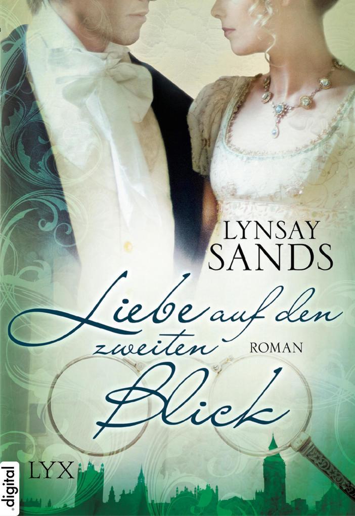 Liebe auf den zweiten Blick als eBook von Lynsay Sands