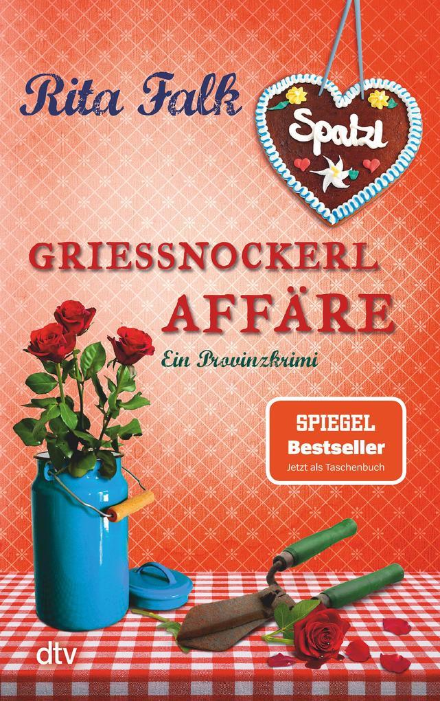 Grießnockerlaffäre als eBook von Rita Falk