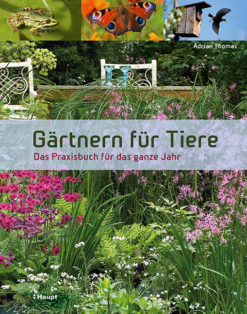 Gärtnern für Tiere als Buch von Adrian Thomas