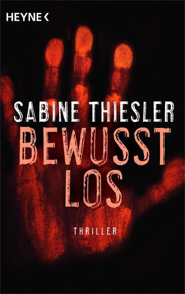 Bewusstlos als eBook von Sabine Thiesler