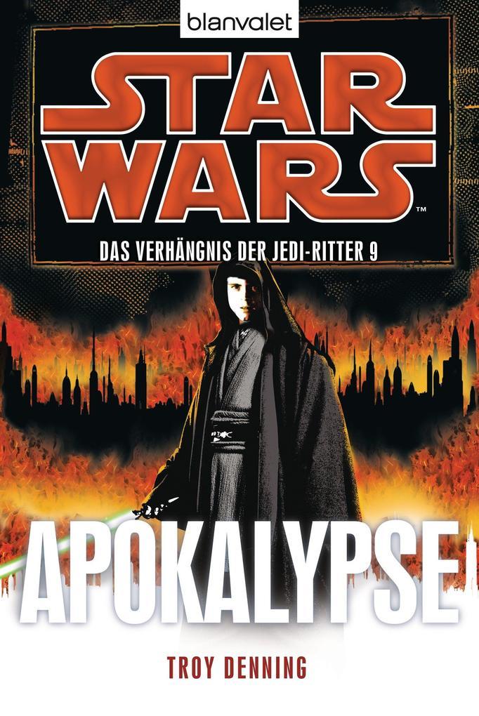 Star Wars' Das Verhängnis der Jedi-Ritter 9 als eBook von Troy Denning
