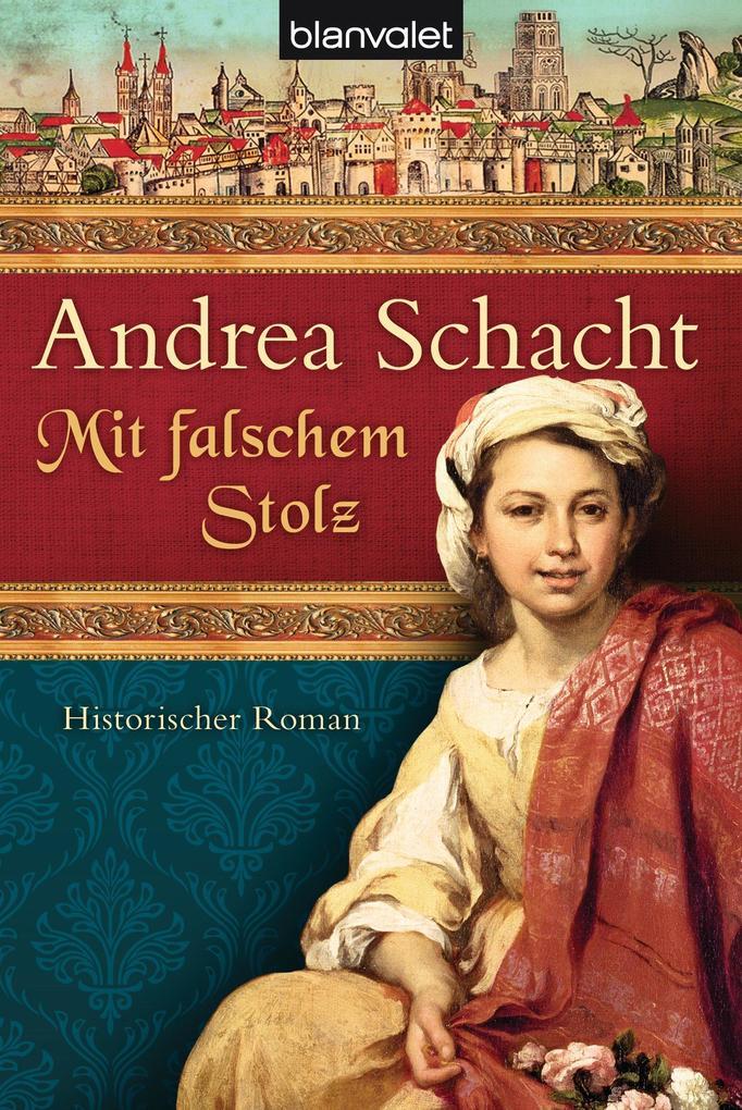 Mit falschem Stolz als eBook von Andrea Schacht