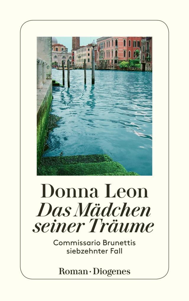 Das Mädchen seiner Träume als eBook von Donna Leon