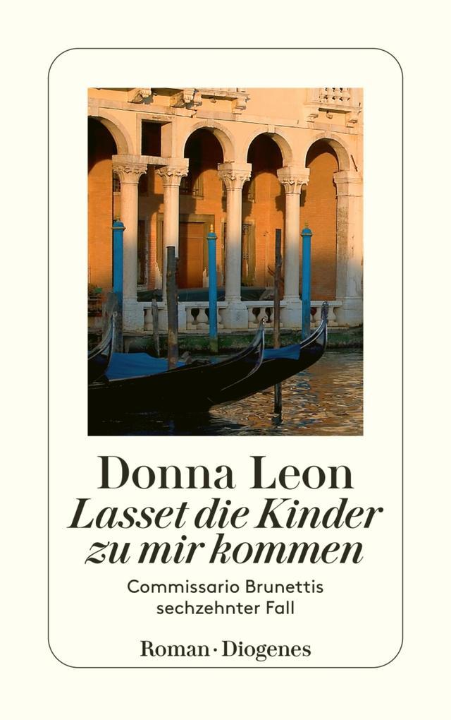 Lasset die Kinder zu mir kommen als eBook von Donna Leon
