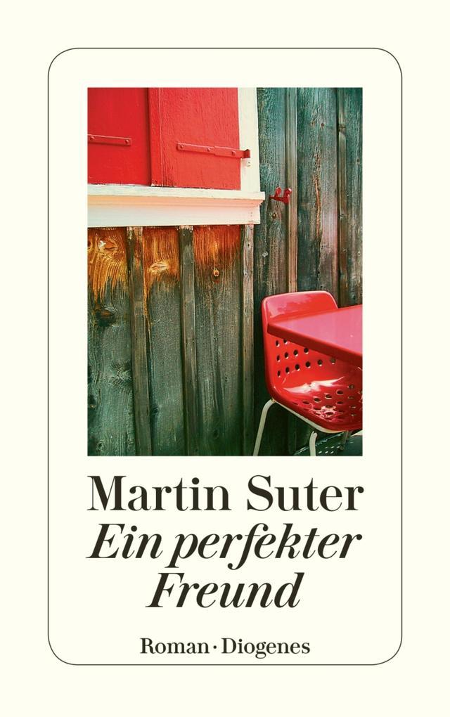 Ein perfekter Freund als eBook von Martin Suter