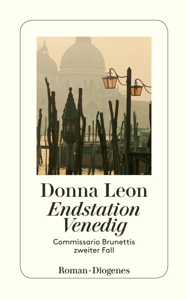 Endstation Venedig als eBook von Donna Leon
