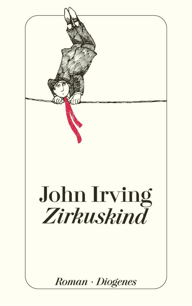 Zirkuskind als eBook von John Irving