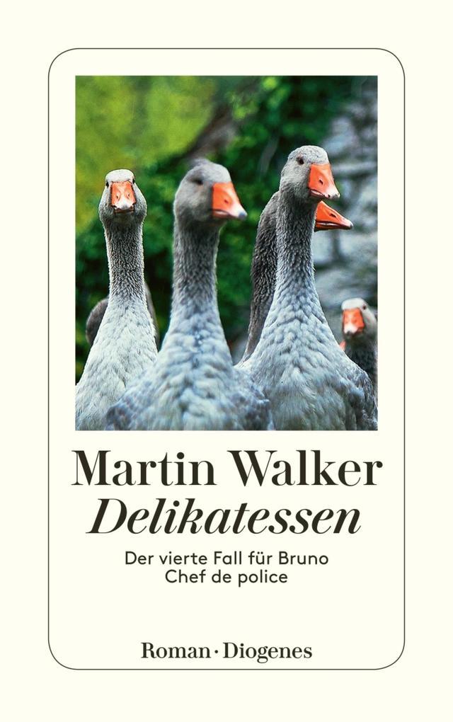 Delikatessen als eBook von Martin Walker
