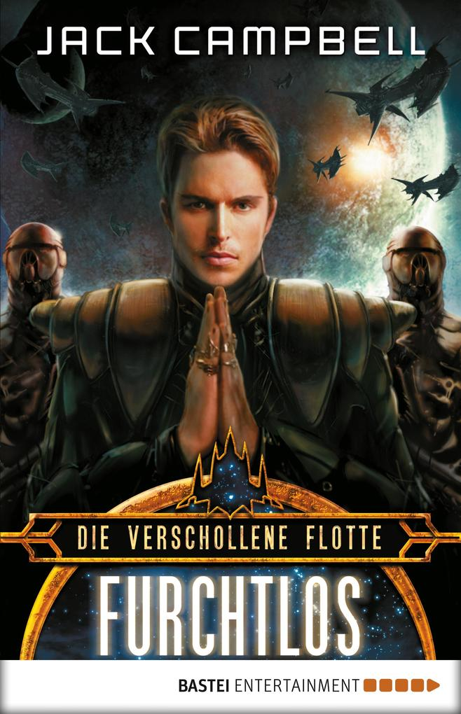 Die Verschollene Flotte: Furchtlos als eBook von Jack Campbell