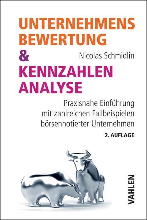 Unternehmensbewertung & Kennzahlenanalyse als Buch von Nicolas Schmidlin