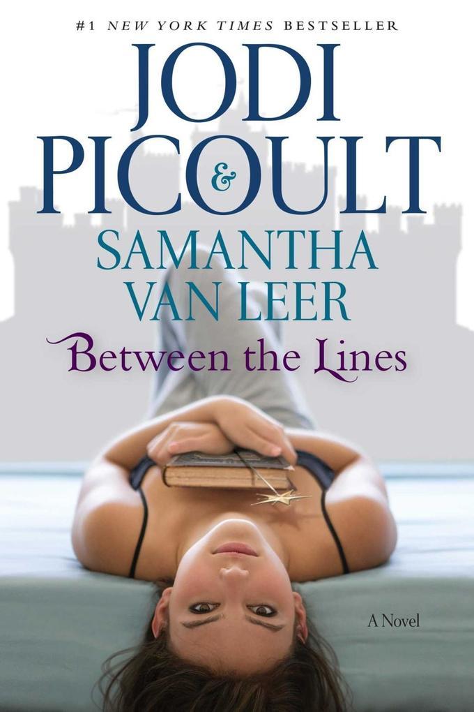 Between the Lines als eBook von Jodi Picoult, Samantha Van Leer