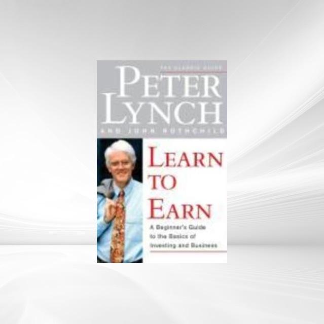 Learn to Earn als eBook von Peter Lynch, John Rothchild