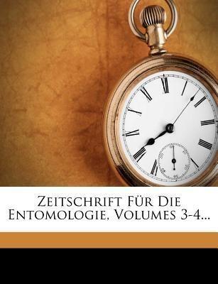 Zeitschrift für die Entomologie. als Taschenbuc...