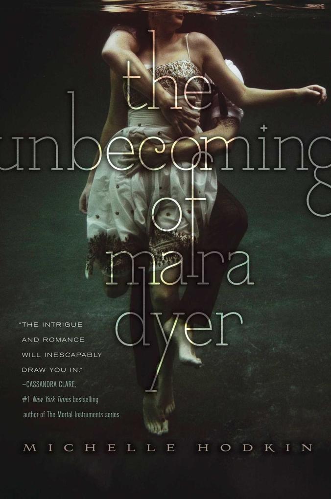 The Unbecoming of Mara Dyer als eBook von Michelle Hodkin