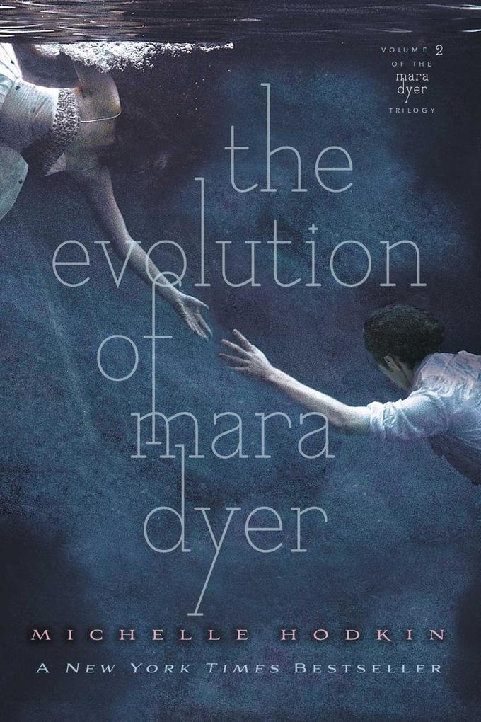 The Evolution of Mara Dyer als eBook von Michelle Hodkin