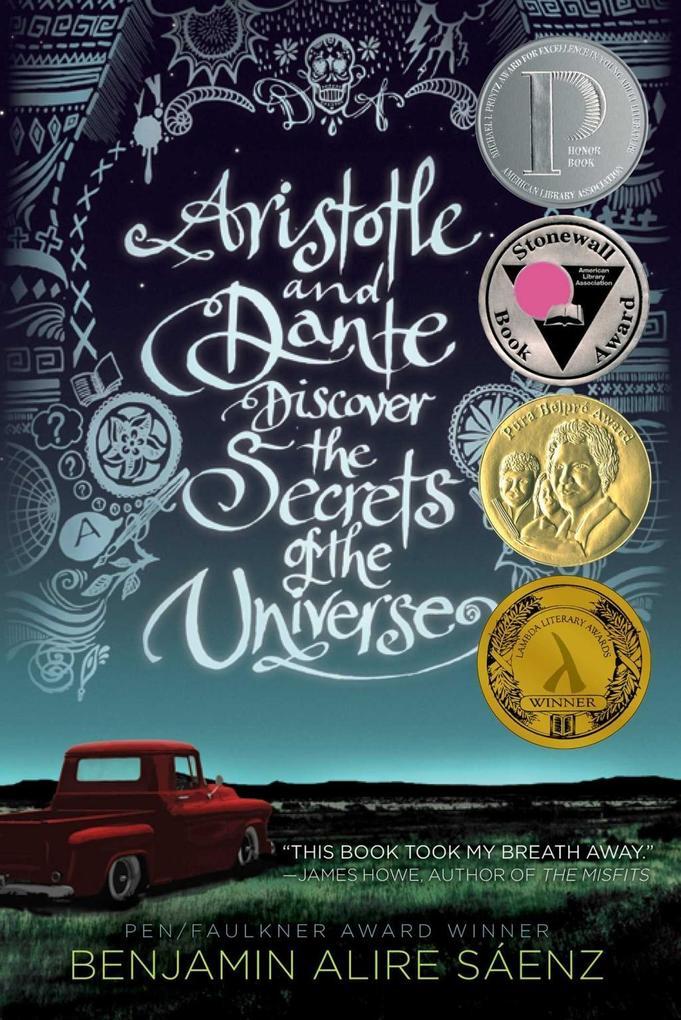 Aristotle and Dante Discover the Secrets of the Universe als eBook von Benjamin Alire Saenz