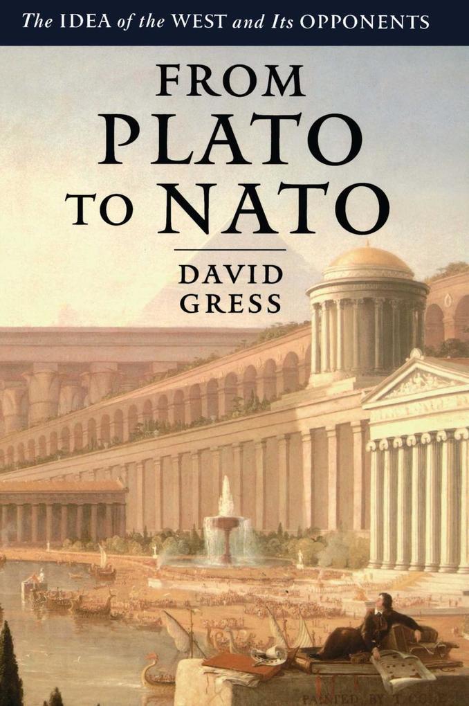 From Plato to NATO als eBook von David Gress