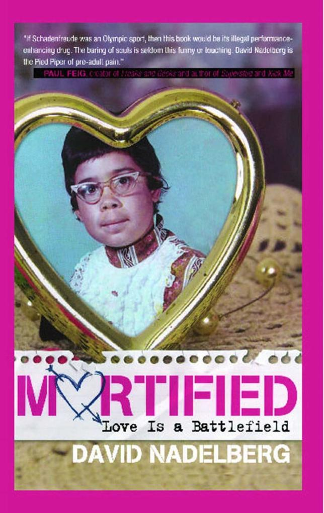 Mortified: Love Is a Battlefield als eBook von ...