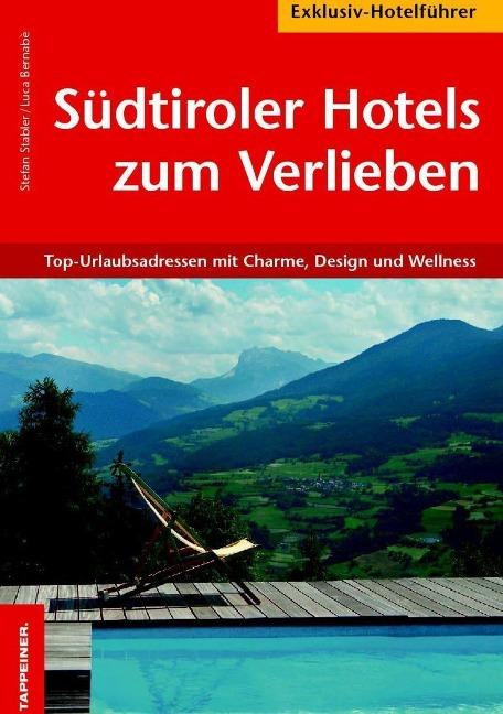 Südtiroler Hotels zum Verlieben als eBook von S...