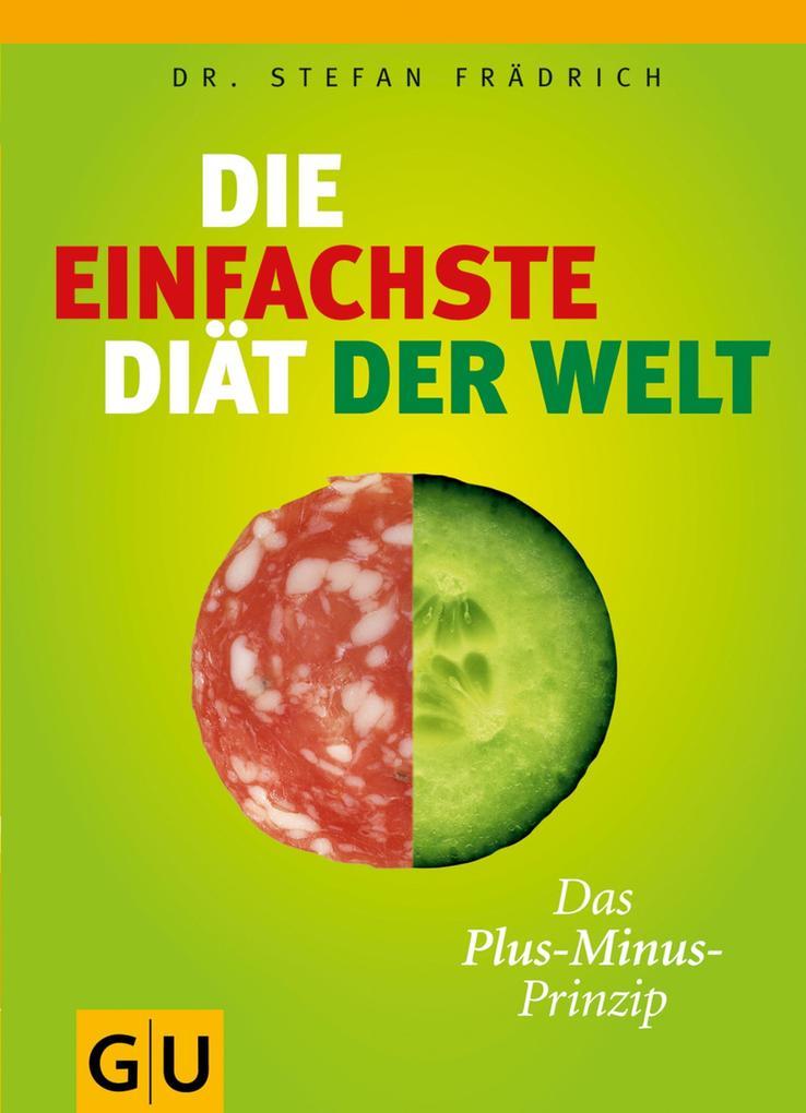 Die einfachste Diät der Welt als eBook von Stefan Frädrich