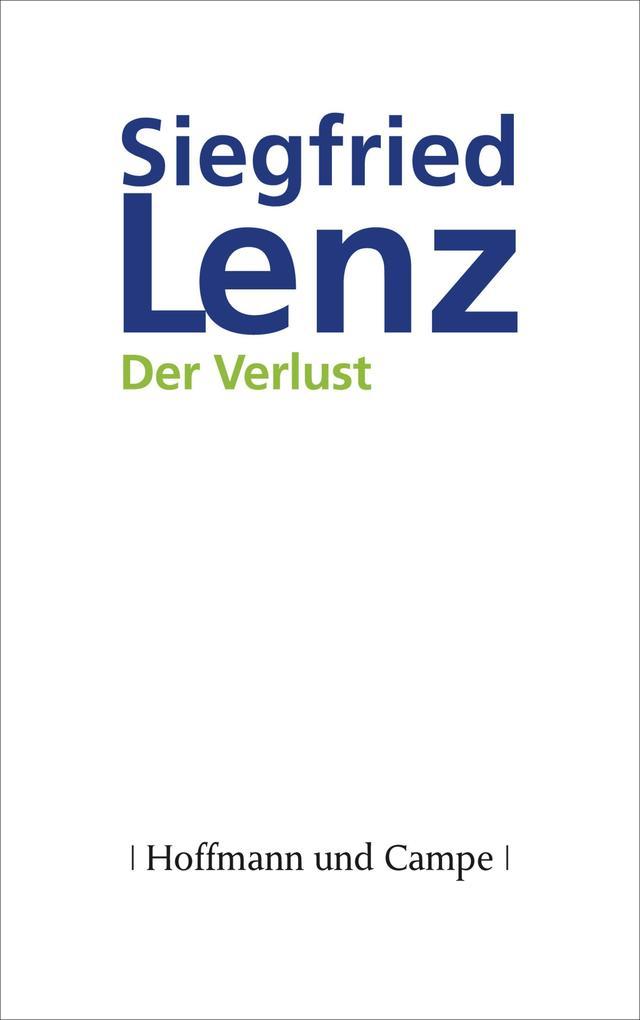 Der Verlust als eBook von Siegfried Lenz