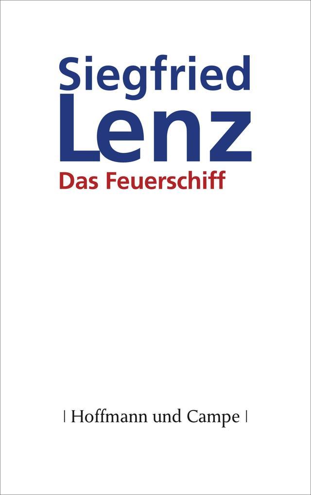 Das Feuerschiff als eBook von Siegfried Lenz