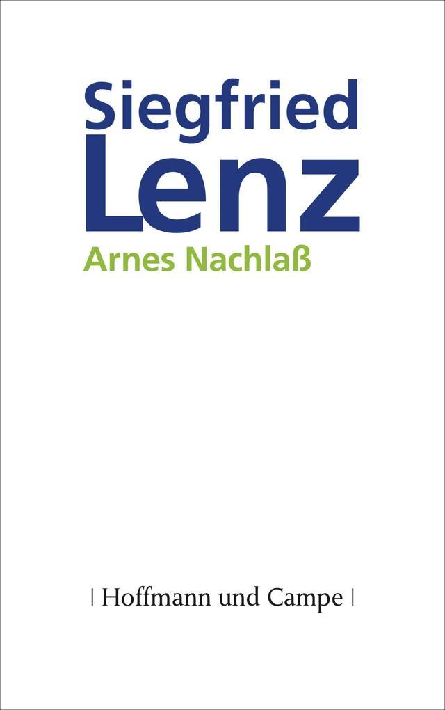 Arnes Nachlaß als eBook von Siegfried Lenz