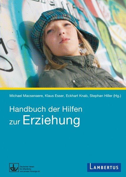 Handbuch der Hilfen zur Erziehung als Buch von