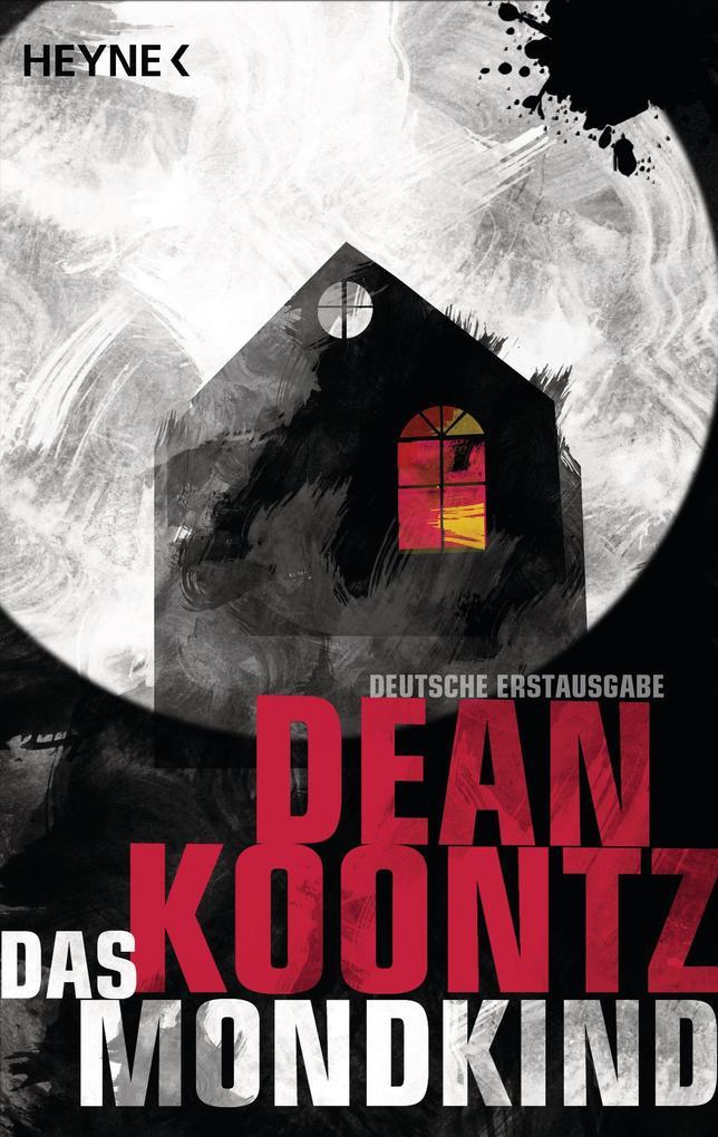 Das Mondkind als eBook von Dean Koontz