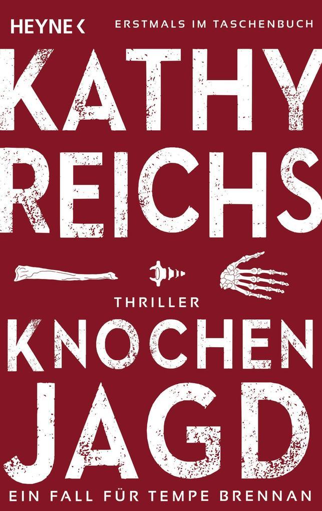 Knochenjagd als eBook von Kathy Reichs