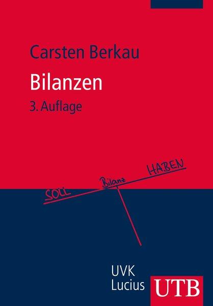 Bilanzen als Taschenbuch von Carsten Berkau