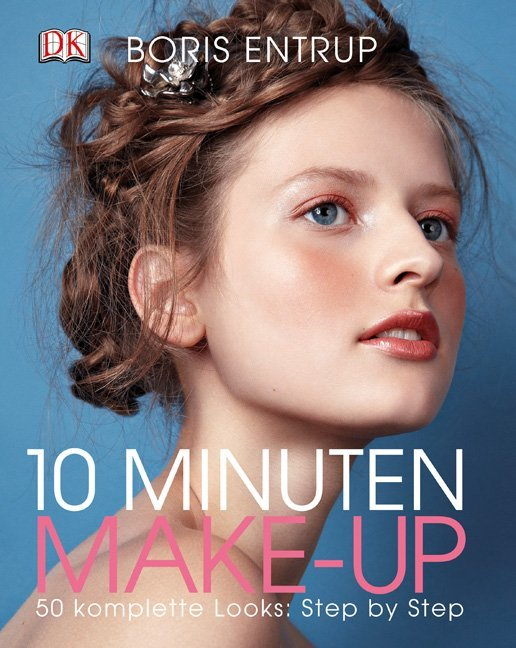 10 Minuten Make-up als Buch von Boris Entrup