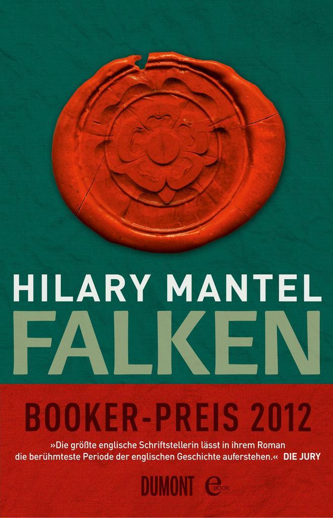 Falken als eBook von Hilary Mantel