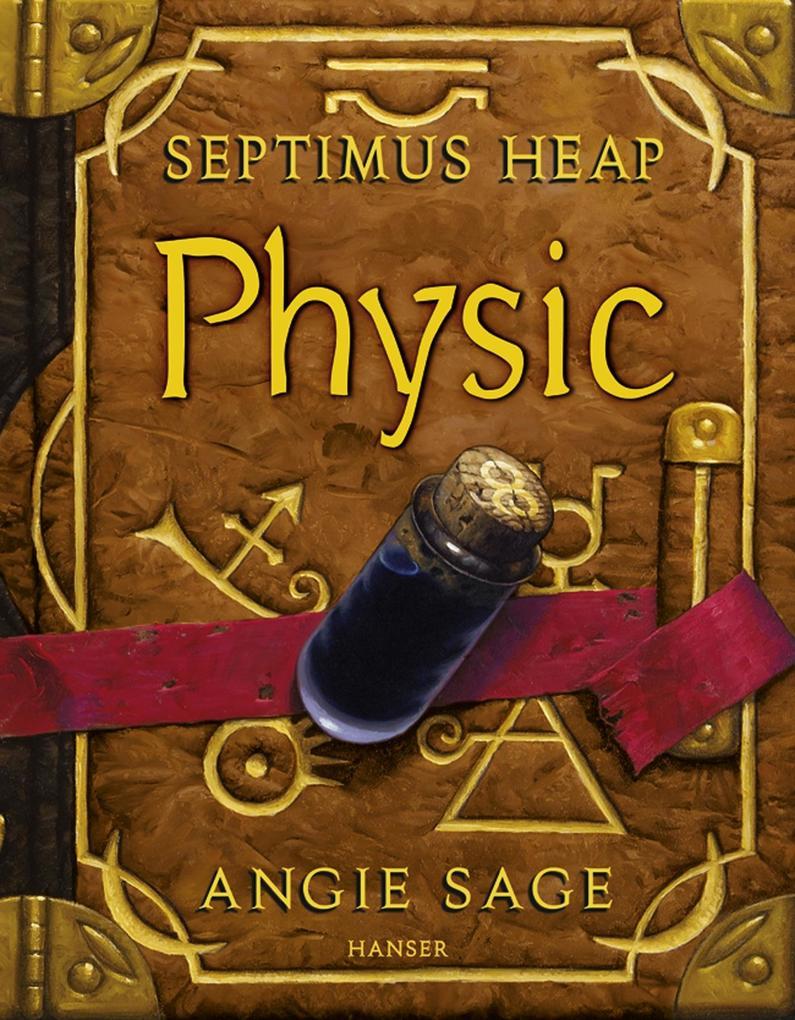 Septimus Heap 03. Physic als eBook von Angie Sage