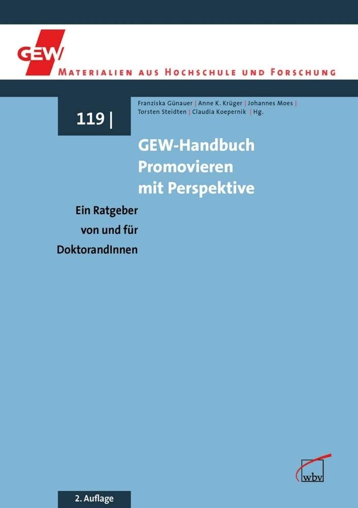 GEW-Handbuch Promovieren mit Perspektive als Buch von