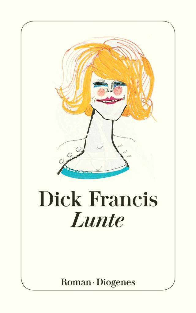 Lunte als eBook von Dick Francis