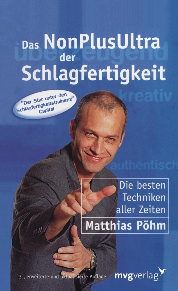 Das NonPlusUltra der Schlagfertigkeit als eBook von Matthias Pöhm