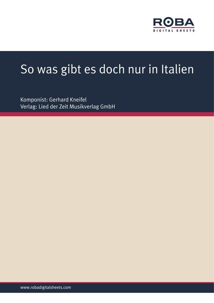 So was gibt es doch nur in Italien als eBook von Jürgen Degenhardt Gerhard Kneifel