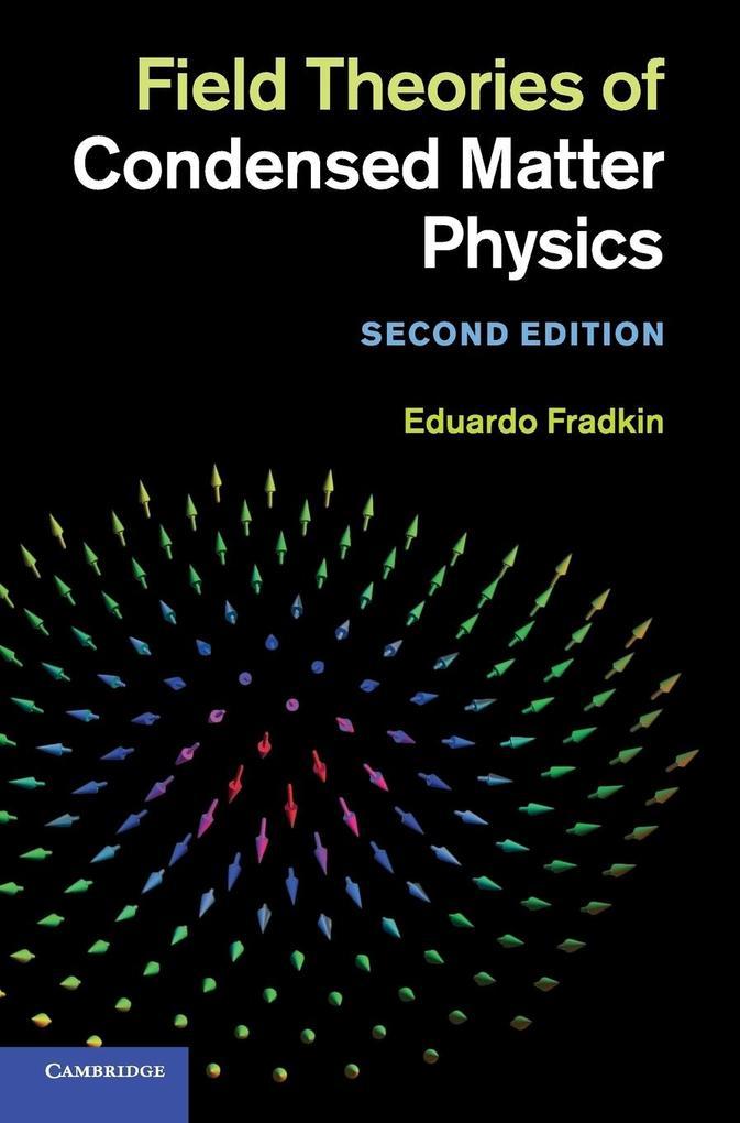 Field Theories of Condensed Matter Physics als Buch von Eduardo Fradkin