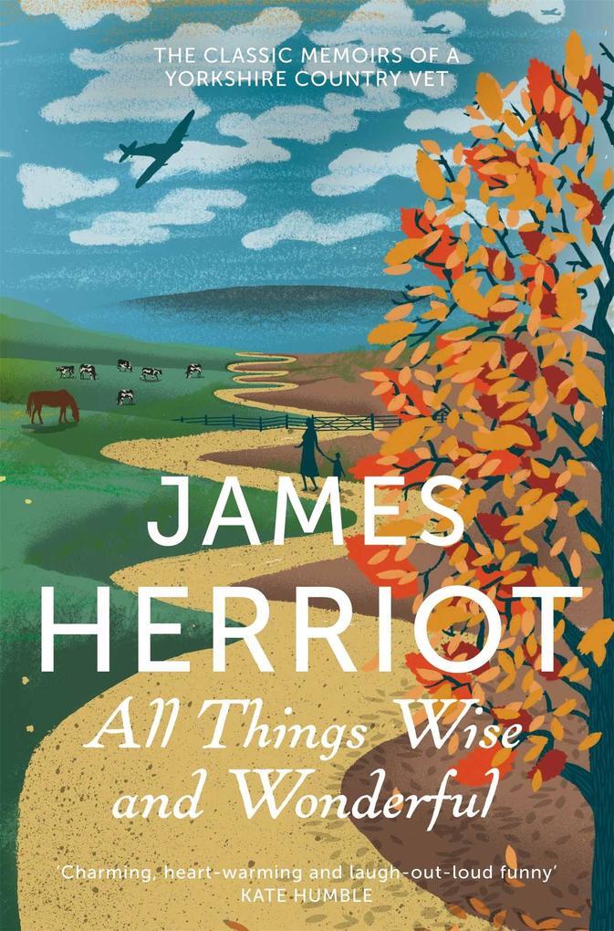 All Things Wise and Wonderful als Taschenbuch von James Herriot