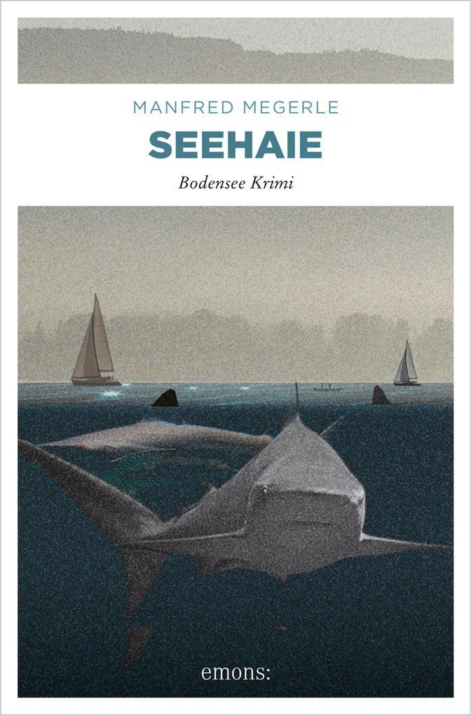 Seehaie als eBook von Manfred Megerle