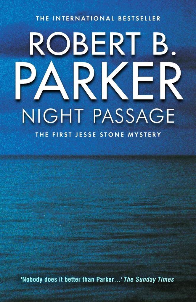 Night Passage als eBook von Robert B. Parker