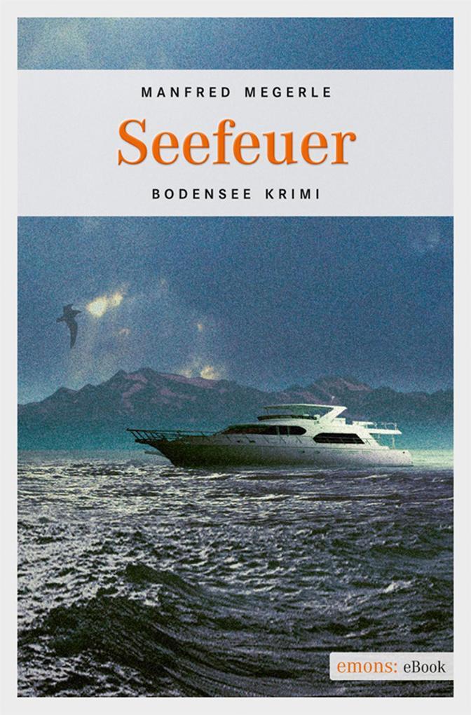 Seefeuer als eBook von Manfred Megerle