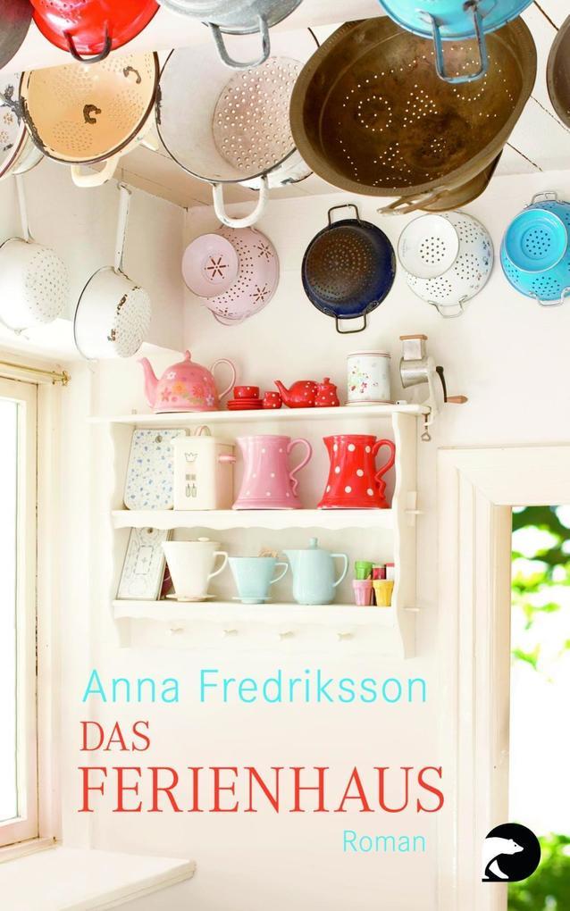 Das Ferienhaus als Taschenbuch von Anna Fredriksson