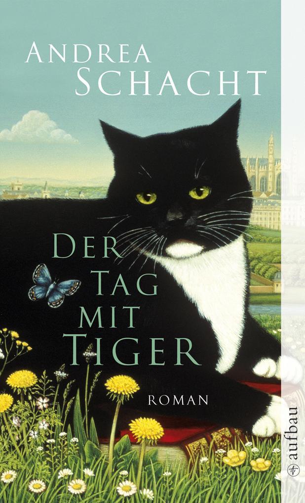 Der Tag mit Tiger als eBook von Andrea Schacht